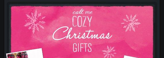call me COZY christmas GIFTS