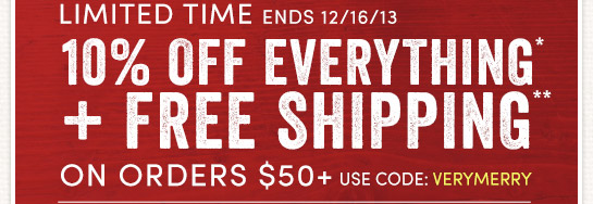 1 Day Only (12/16)! Save 10% online + Free Shipping on Orders over $50