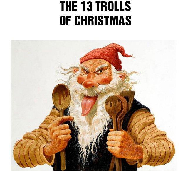 The 13 Trolls of Christmas