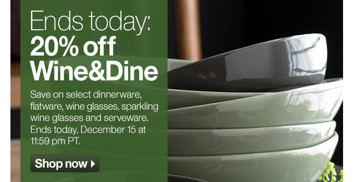 Ends today: 20% off Wine&Dine
