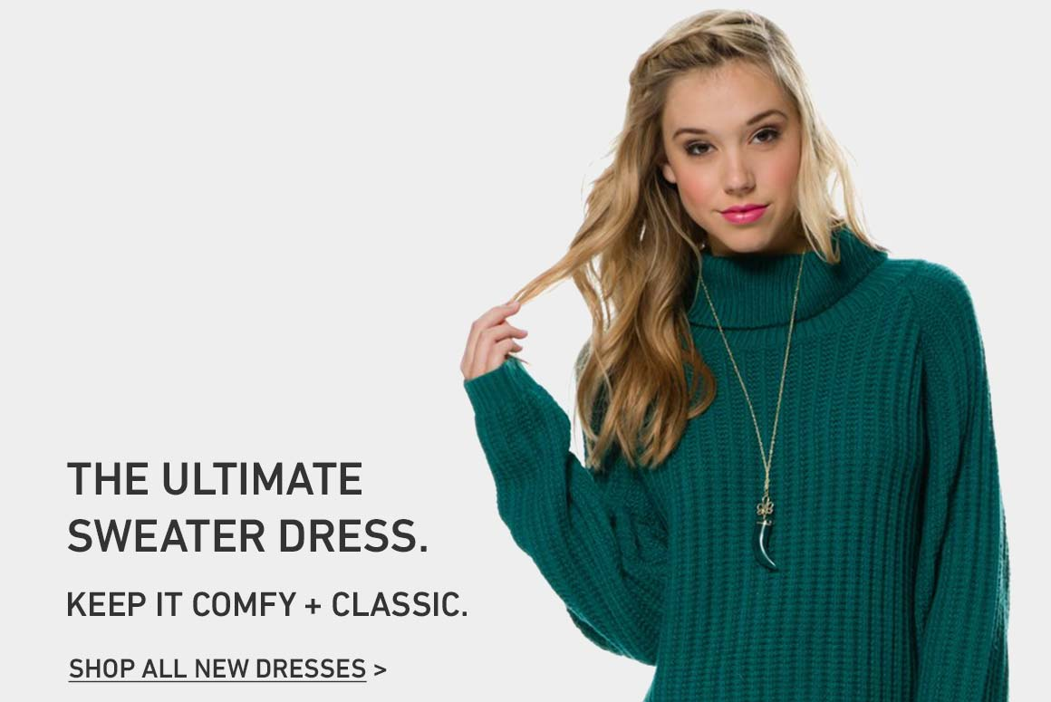 The Ultimate Sweater Dress + More. Shop New Dresses.