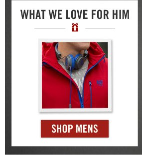 WHAT WE LOVE FOR HIM SHOP MENS