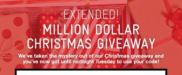 Extended! The Christmas Million Dollar Giveaway