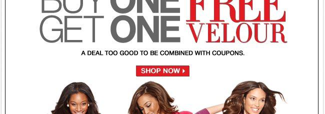 Today Only, All Velour is Buy One Get One Free!