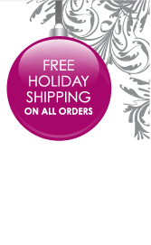 Free Holiday Shipping on All Orders