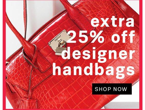 Extra 25% off designer handbags. Shop Now.