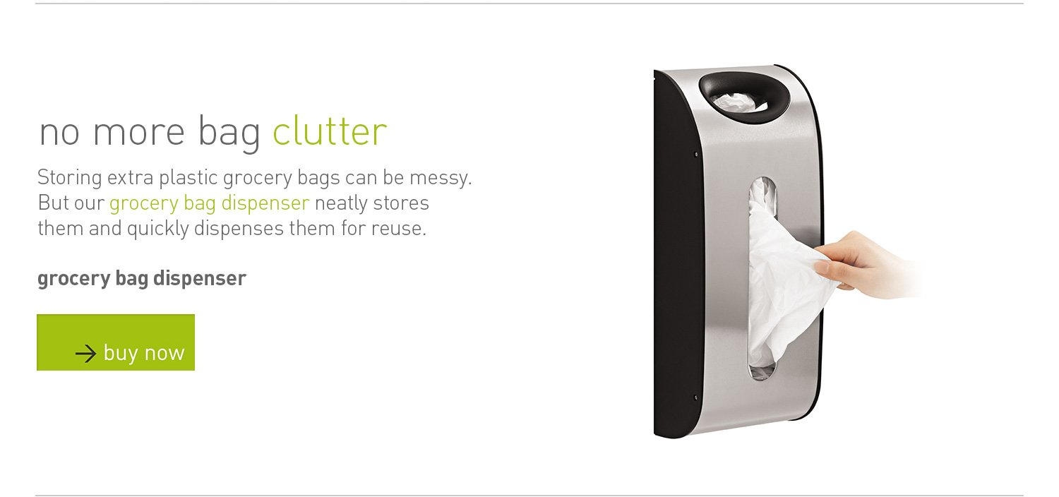 grocery bag dispenser: no more bag clutter