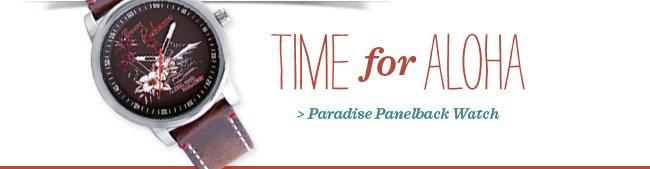 Paradise Panelback Watch