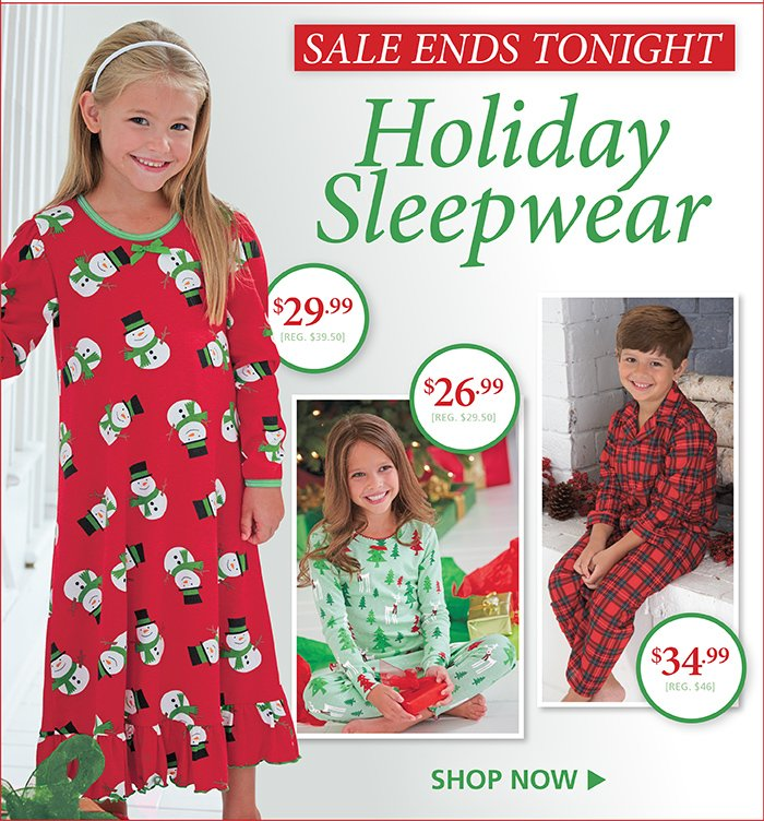 Holiday Sleepwear Sale Ends Tonight