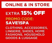 Online & in store: Extra 15% off, Promo code: SAVE15PA | Clothing, accessories, lingerie, shoes, home fashions, household goods & luggage
