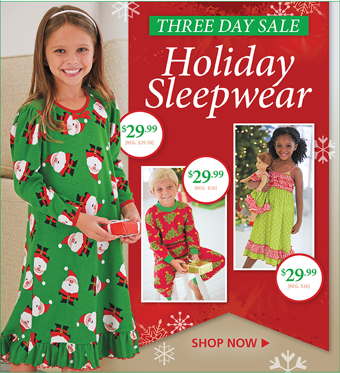 Holiday Sleepwear Sale, Three Days to Save