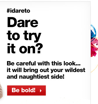Dare to try it on?