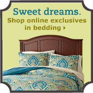 Shop online exclusives in bedding