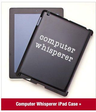 Computer Whisperer iPad Case