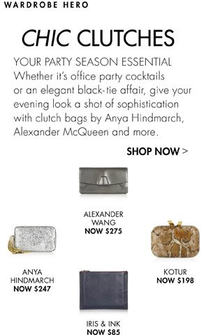 CHIC CLUTCHES - YOUR PARTY SEASON ESSENTIAL
