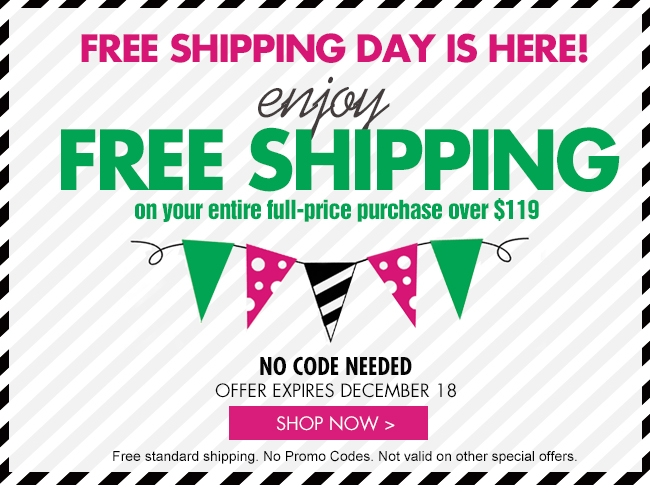 Enjoy Free Shipping Day Now!
