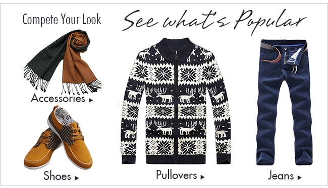 Compete Your look ,see what's popular