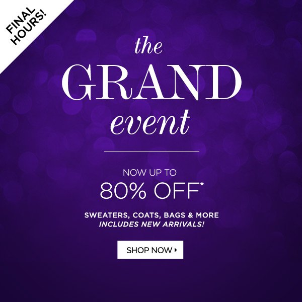 The Grand Event Now Up to 80% Off*