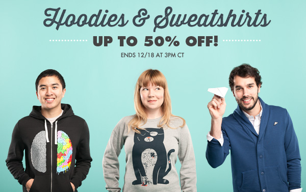 Hoodies up to 50% off.