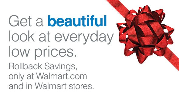 Get a beautiful look at everyday low prices. Rollback Savings,…