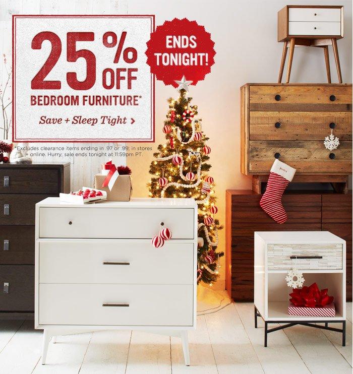 25% off bedroom furniture*. Save + sleep tight