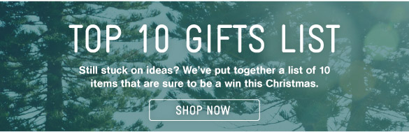 Shop Top 10 Gifts