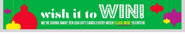 WISH IT! WIN IT! $50 Gift Card Giveaway! ENTER NOW!
