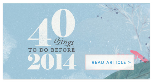 40 things to do before 2014