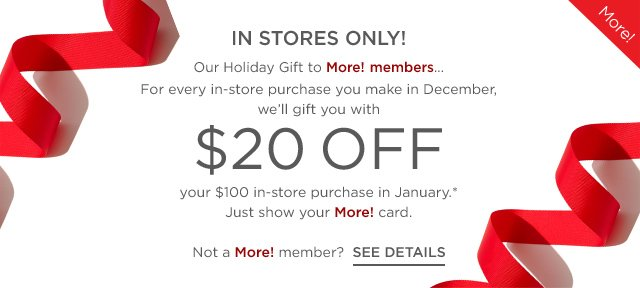 In-store More! offer - See Details