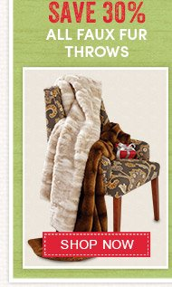 Save 30% All Faux Fur Throws
