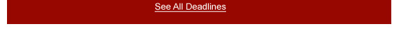 See All Deadlines