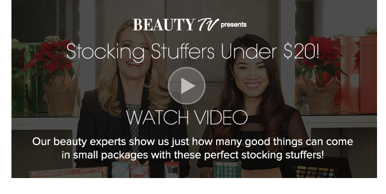 Beauty TV Daily VideoStocking Stuffers Under $20!Our beauty experts show us just how many good things can come in small packages with these perfect stocking stuffers!Watch Video>>