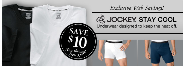 exclusive web savings! jockey. stay cool - underwear designed to keep the heat off - click the link below