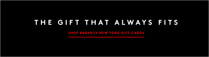 Finish checking off that list with perfect last-minute presents from Barneys New York.
