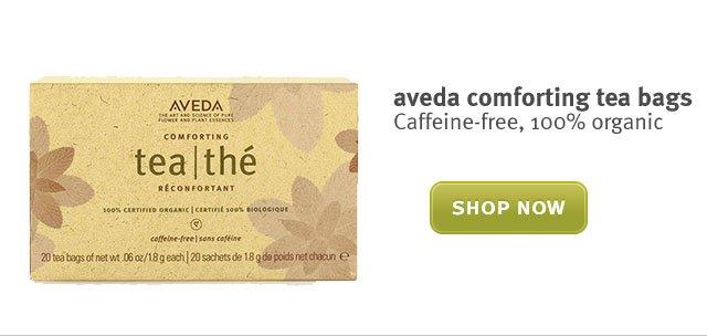 aveda comforting tea bags. shop now.