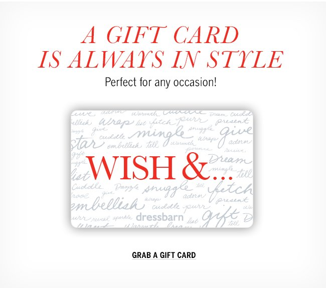 A gift card is always in style. Perfect for any occasion! Grab a giftcard