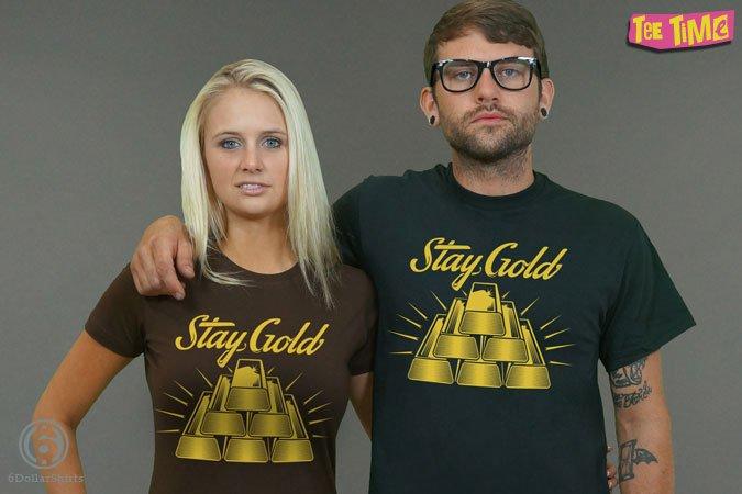 http://6dollarshirts.com/tt/reg/12-16-2013_Stay_Gold_T_SHIRT_reg.jpg