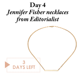 Day 4 - Jennifer Fisher necklaces from Editorialist - 3 Days Left