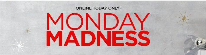 Shop Monday Madness!