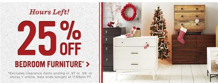 Hours left! 25% off bedroom furniture*