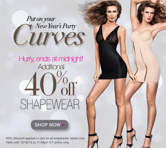 Put on Your New Year's Party Curves: Ends at Midnight, Additional 40% Off Shapewear