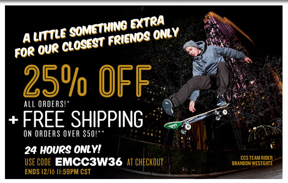 A Little Something Extra: 25% Off all orders* + Free Shipping on orders over $50!**
