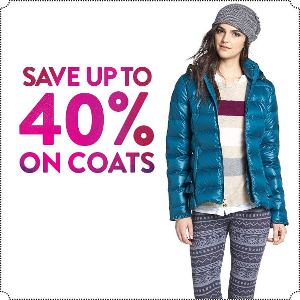 SAVE UP TO 40% ON COATS