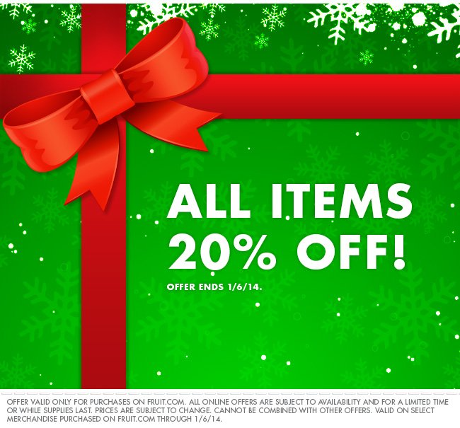 All items 20% off! Offer ends 1/6/14.