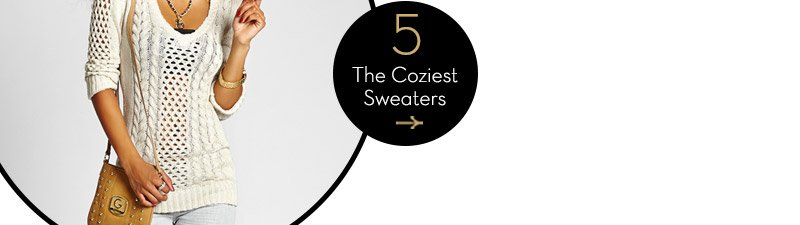 The Coziest Sweaters