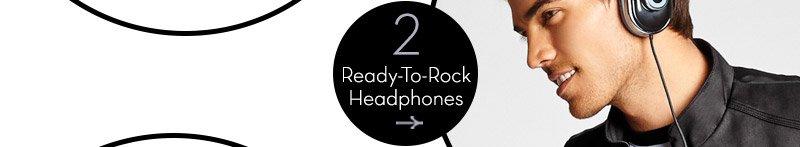 Ready To Rock Headphones