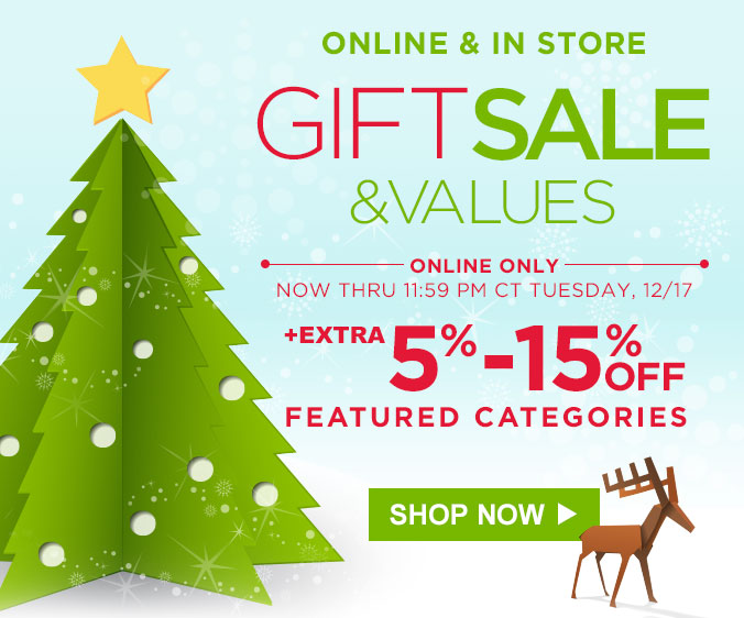 ONLINE & IN STORE | GIFT SALES & VALUES | EXTRA 5%-15% OFF FEATURED CATEGORIES | SHOP NOW