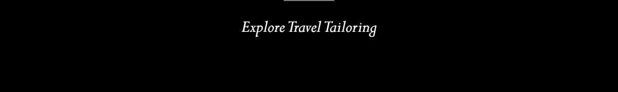 Explore Travel Tailoring