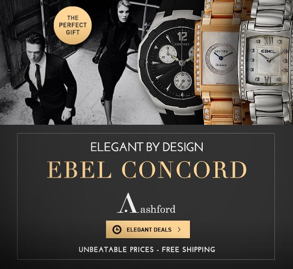 Ebel and Concord Sale at Ashford.com!