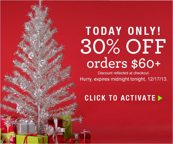 TODAY ONLY: 30% off orders $60+